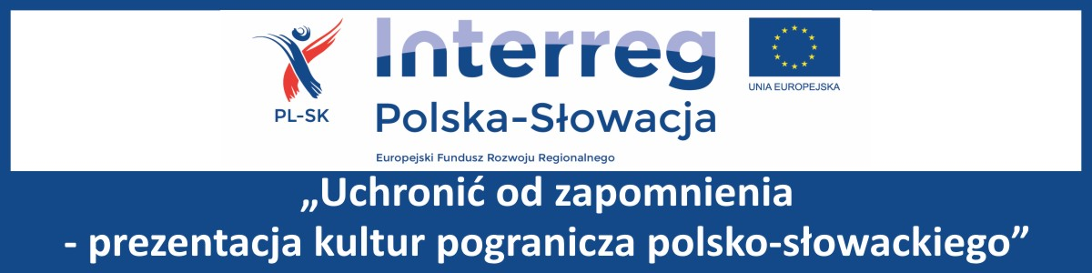 Projekt Interreg Polska-Słowacja