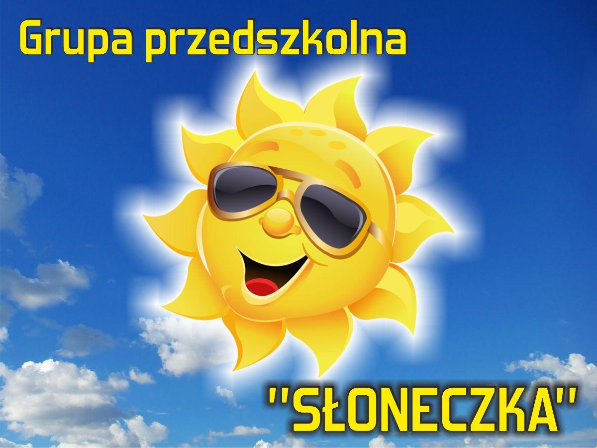 """Grupa przedszkolna """"Słoneczka"""""""