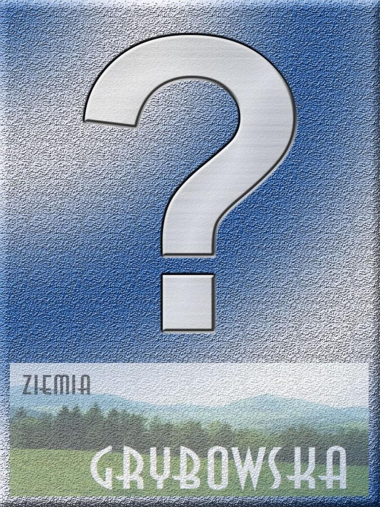 Ziemia Grybowska - II edycja (Niewiadoma)