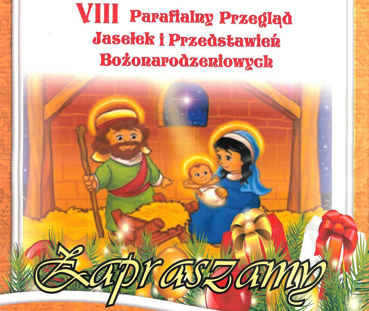 VIII Parafialny Przegląd Jasełek i Przedstawień Bożonarodzeniowych