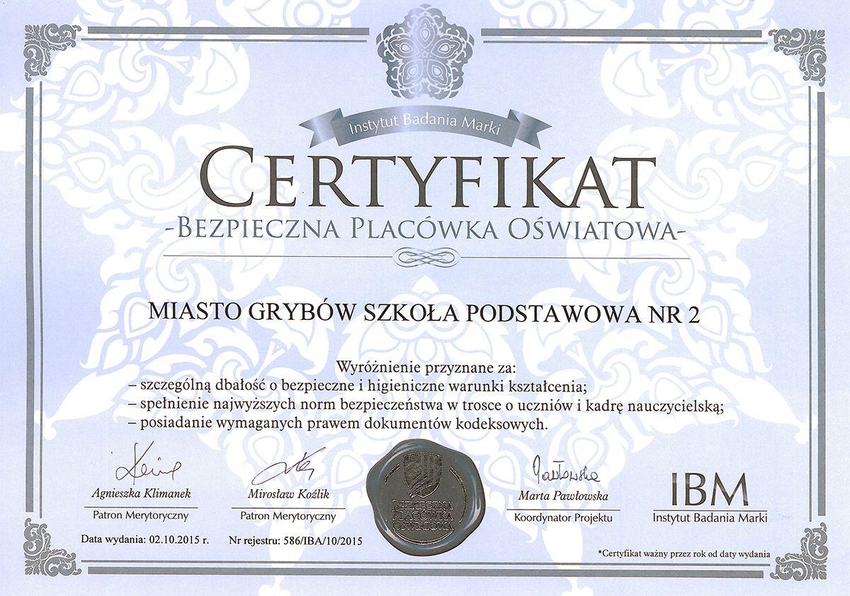 """Certyfikat """"Bezpieczna Placówka Oświatowa"""" dla Szkoły Podstawowej Nr 2 w Grybowie"""