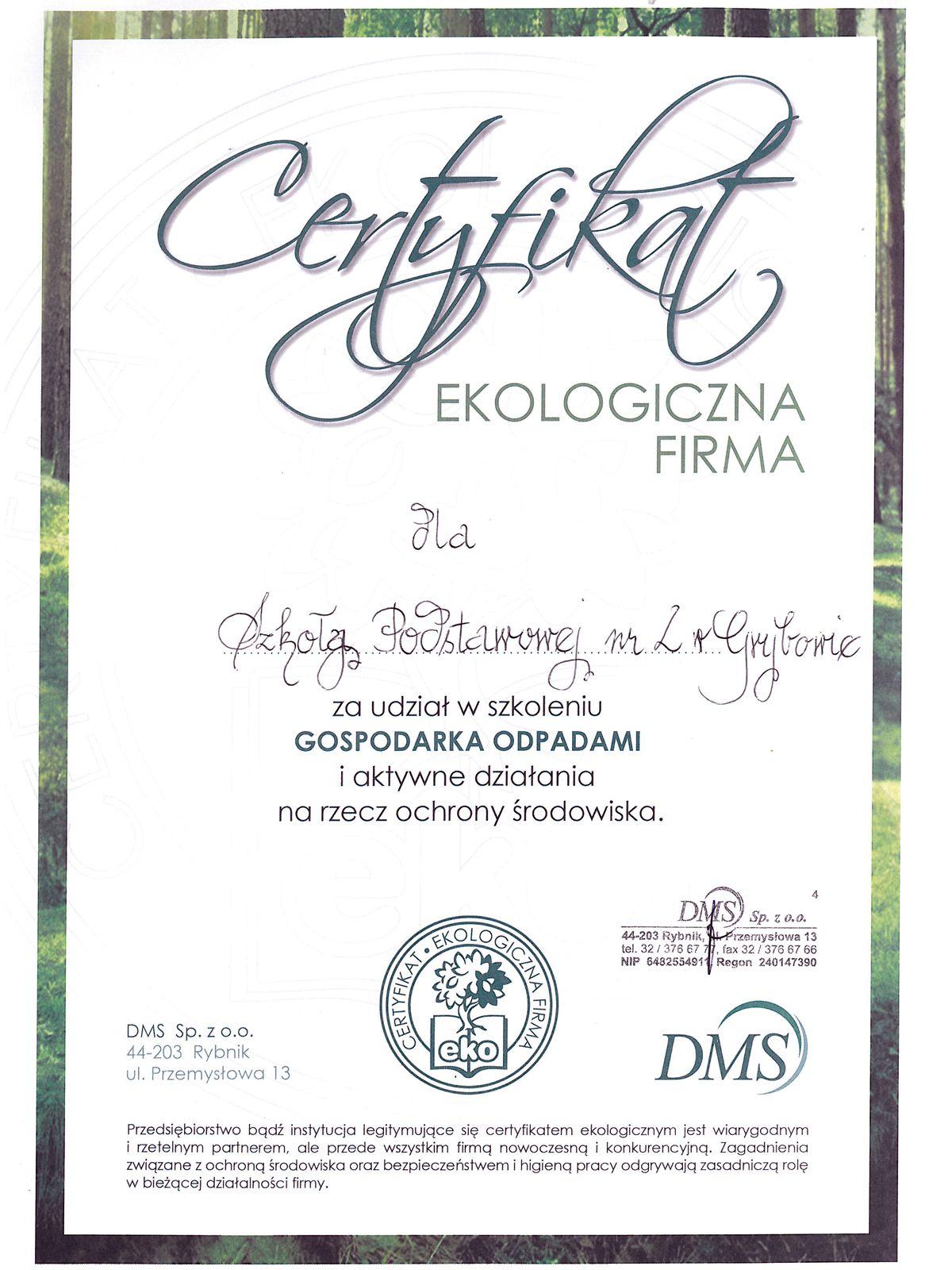 """Certyfikat """"Ekologiczna Firma"""""""