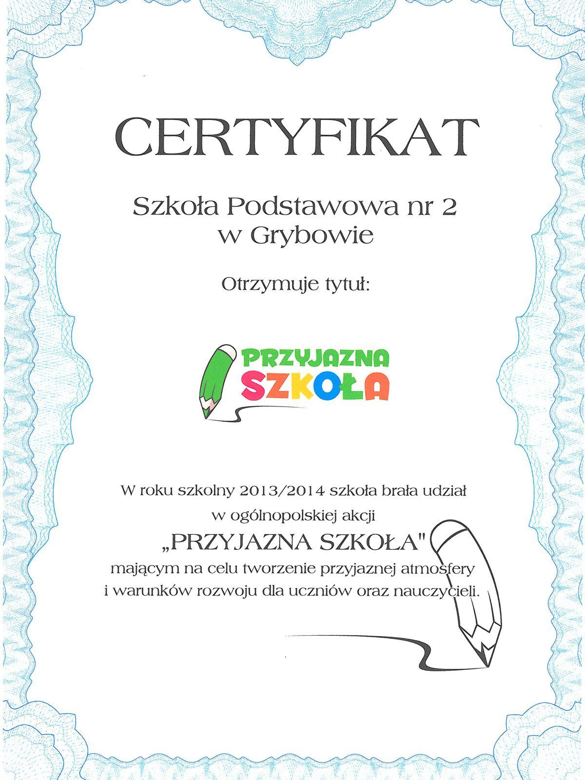 """Certyfikat """"Przyjazna szkoła"""""""