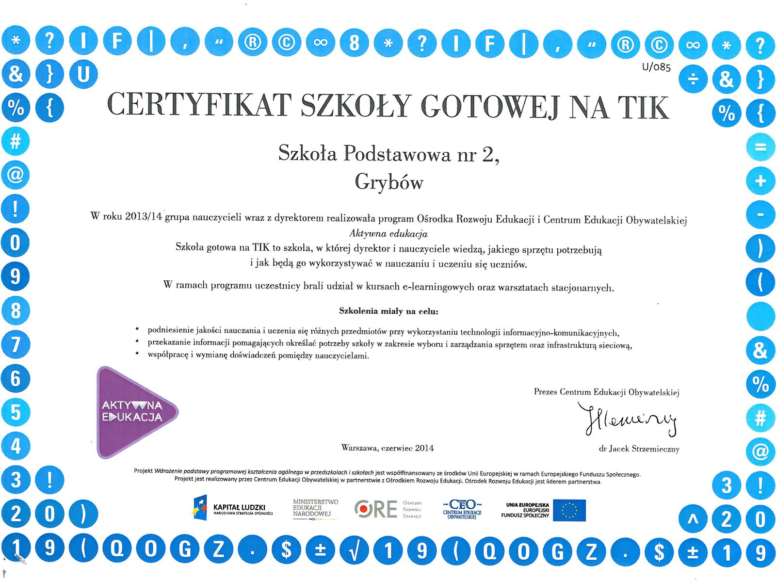 """Certyfikat """"Szkoła gotowa na TIK"""""""
