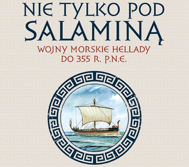 """Okładka książki - Waldemar Pasiut """"Nie tylko pod Salaminą"""""""