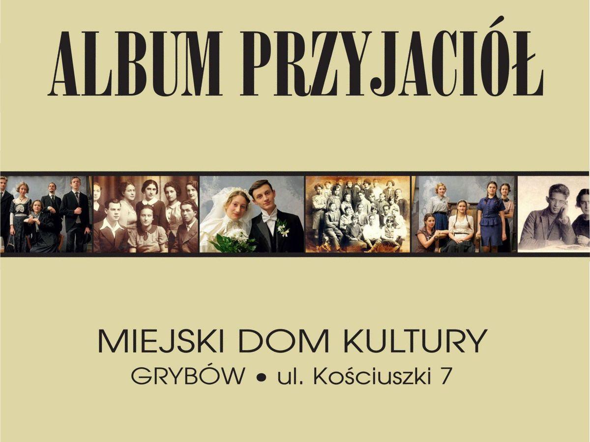 """Wystawa """"Album Przyjaciół"""" - Plakat"""