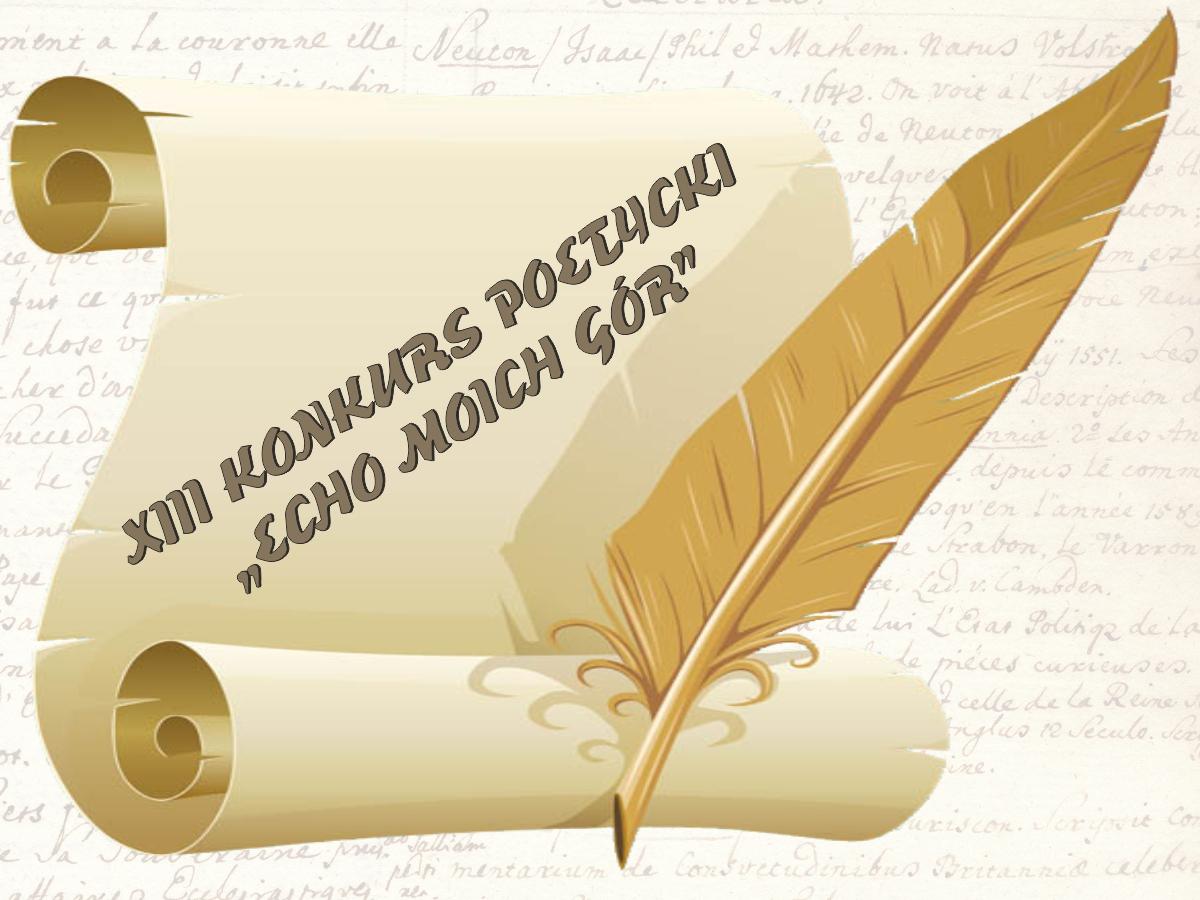 """XIII Konkurs Poetycki """"Echo Moich Gór"""""""