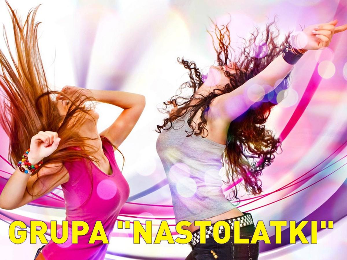 "Grupa Tańca ""Nastolatki"""