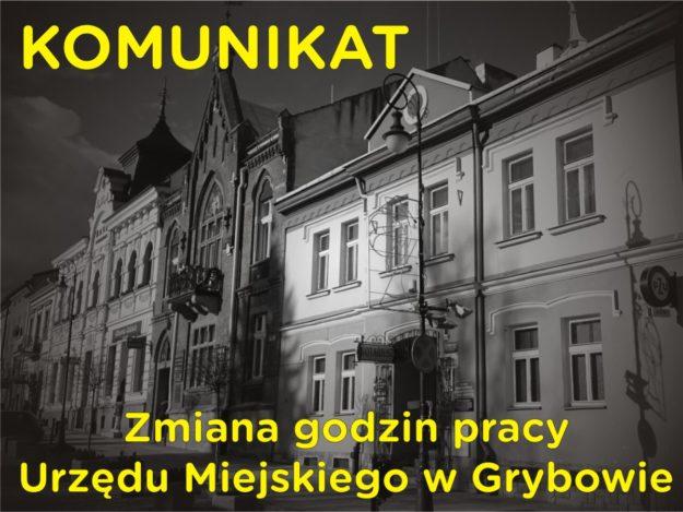 Komunikat: Zmiana godzin pracy Urzędu Miejskiego w Grybowie