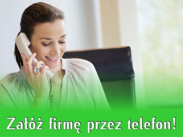 Załóż firmę przez telefon!