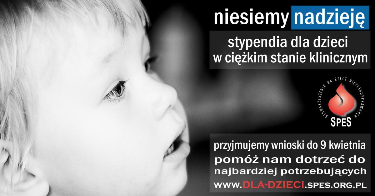 SPES - Stypendia dla dzieci wciężkim stanie klinicznym