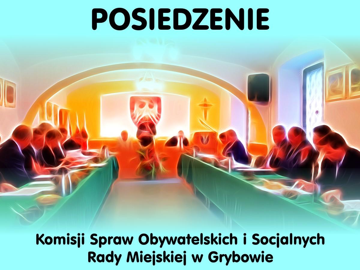 Posiedzenie Komisji Spraw Obywatelskich i Socjalnych
