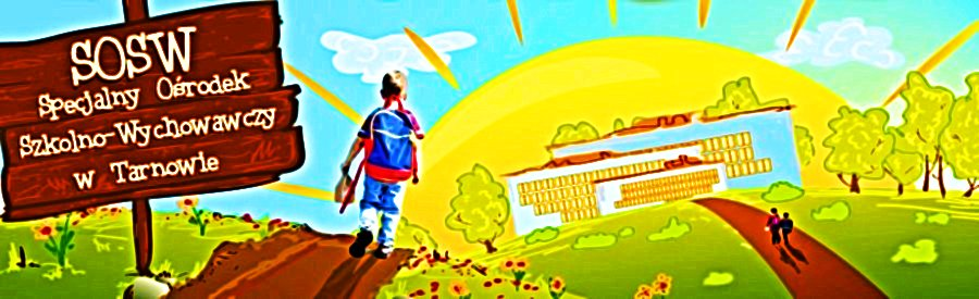 Specjalny Ośrodek Szkolno-Wychowawczy wTarnowie