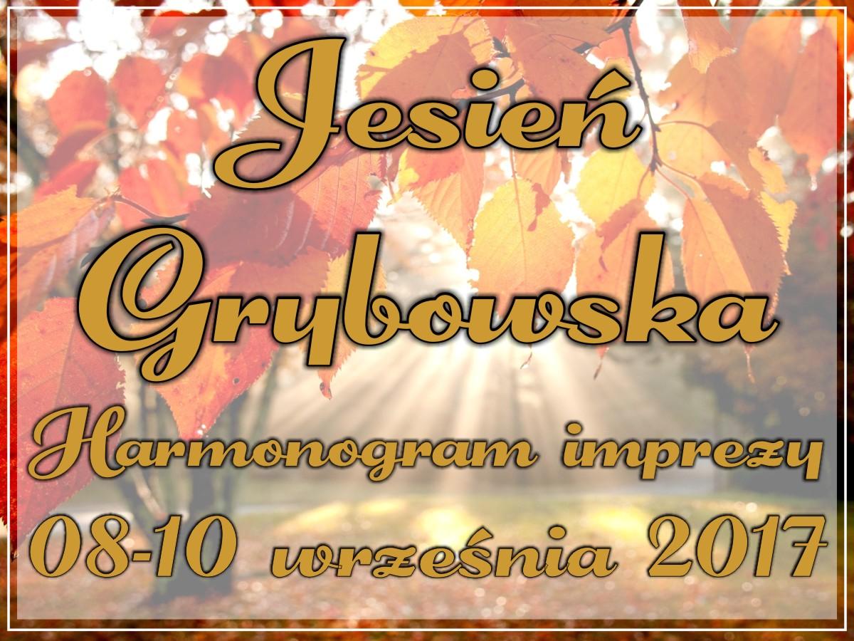 Jesień Grybowska 2017: Harmonogram imprezy