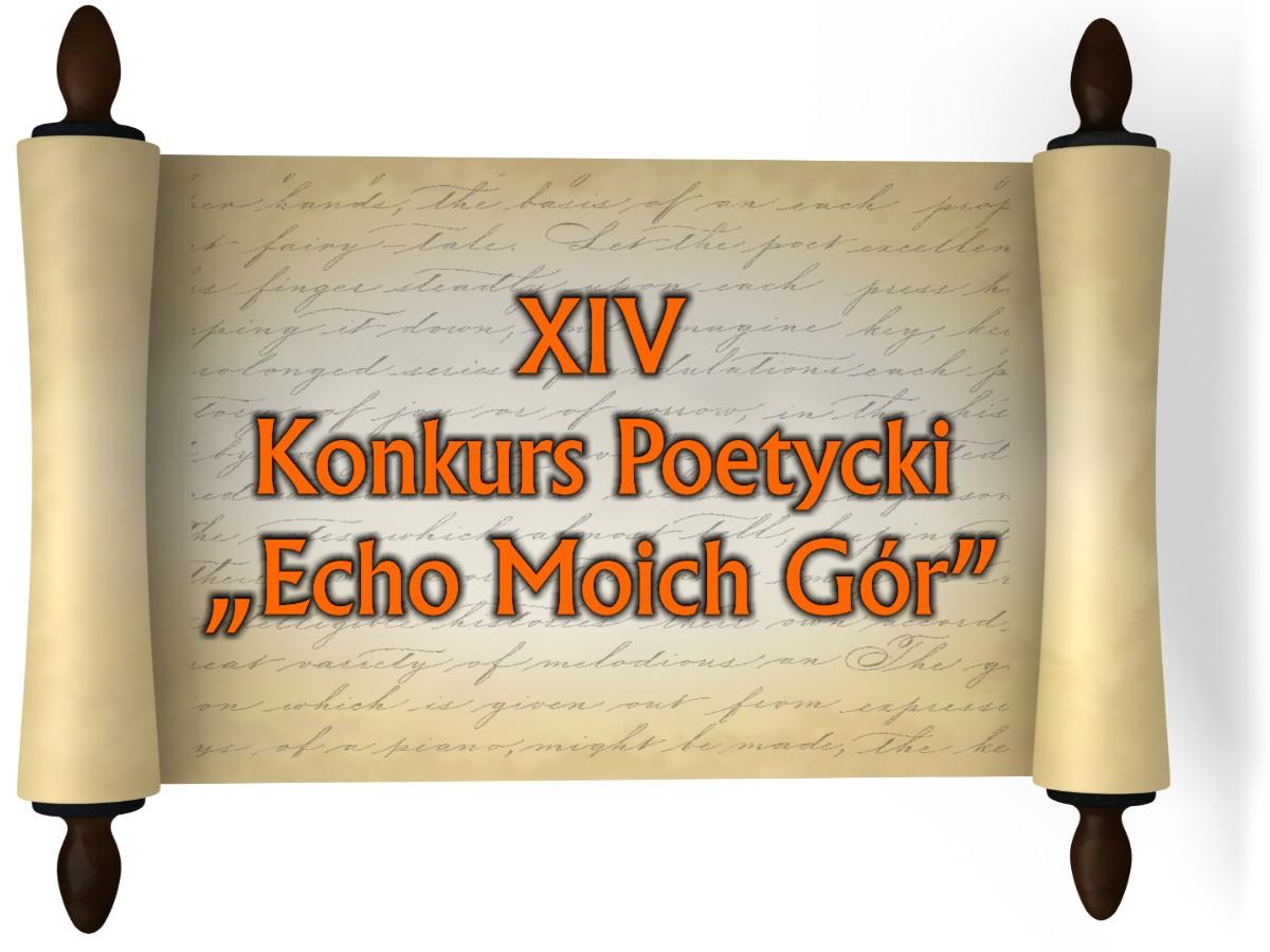 """XIV Konkurs Poetycki """"Echo Moich Gór"""""""
