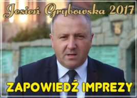 Jesień Grybowska 2017: Zapowiedź imprezy