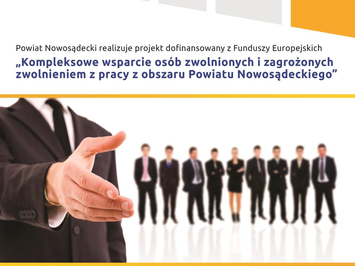 """Projekt """"Kompleksowe wsparcie osób zwolnionych i zagrożonych zwolnieniem z pracy..."""""""