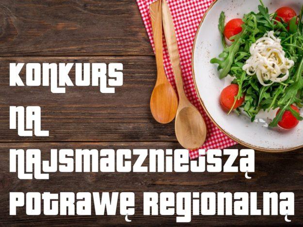 Konkurs na najsmaczniejszą potrawę regionalną