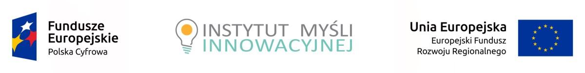 Logotyp: Fundusze Europejskie Polska Cyfrowa, Instytut Myśli Innowacyjnej, Unia Europejska Europejski Fundusz Rozwoju Regionalnego (FE + Instytut + UE)
