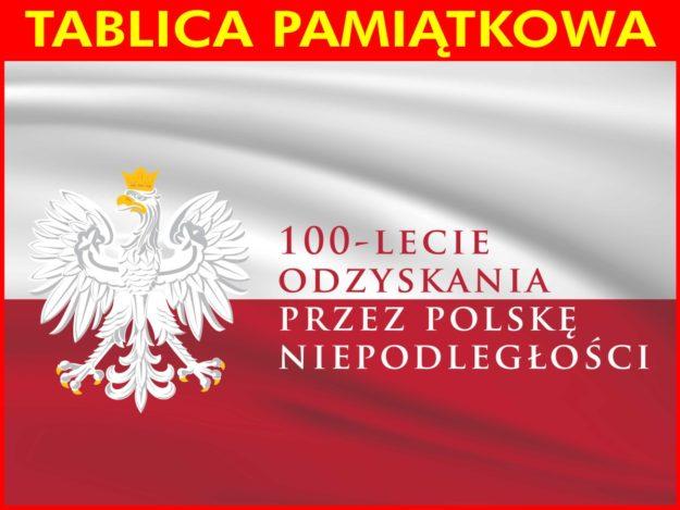Pamiątkowa tablica na 100-lecie odzyskania niepodległości