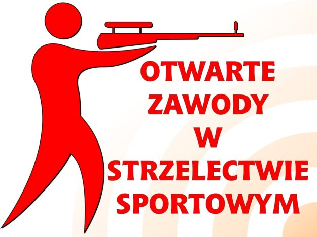 Otwarte Zawody w Strzelectwie Sportowym