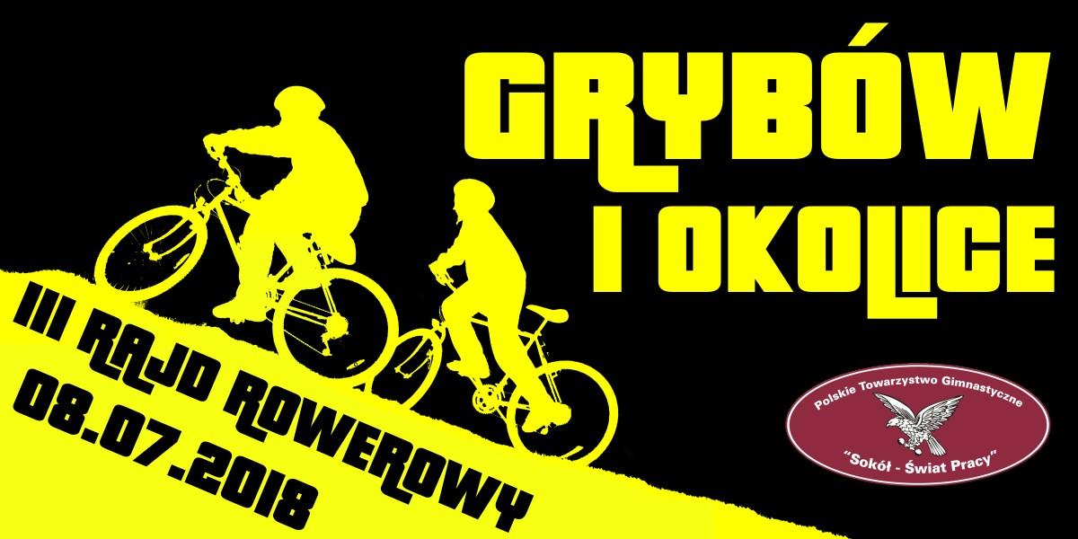"""III Rajd Rowerowy """"Grybów i okolice"""""""