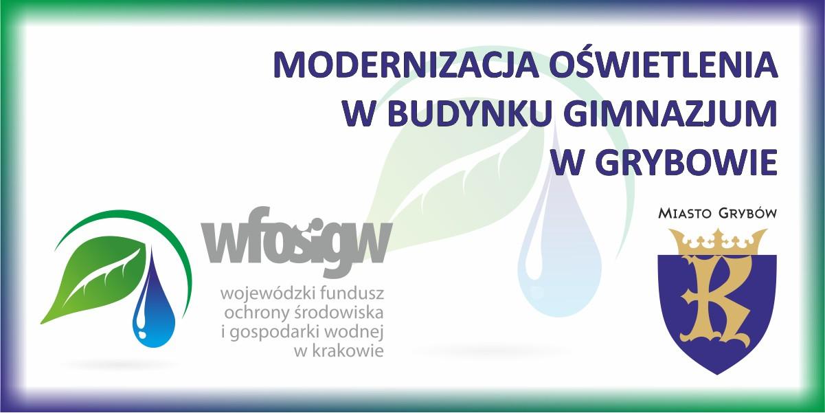 """Zadanie """"Modernizacja oświetlenia wbudynku Gimnazjum wGrybowie"""""""