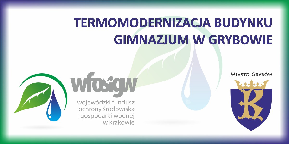 """Zadanie """"Termomodernizacja budynku Gimnazjum w Grybowie"""""""