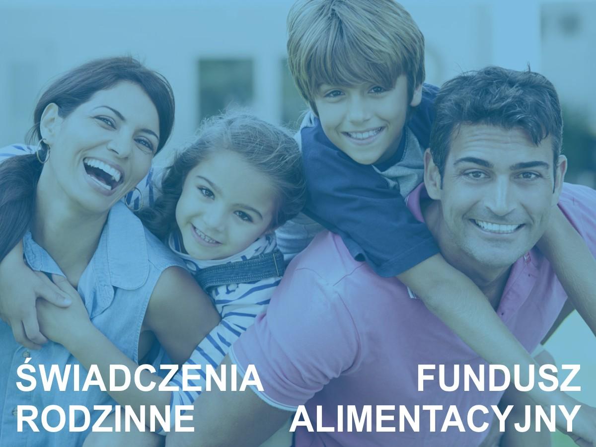 """Program """"Świadczenia rodzinne"""" oraz """"Funduszu alimentacyjny"""""""