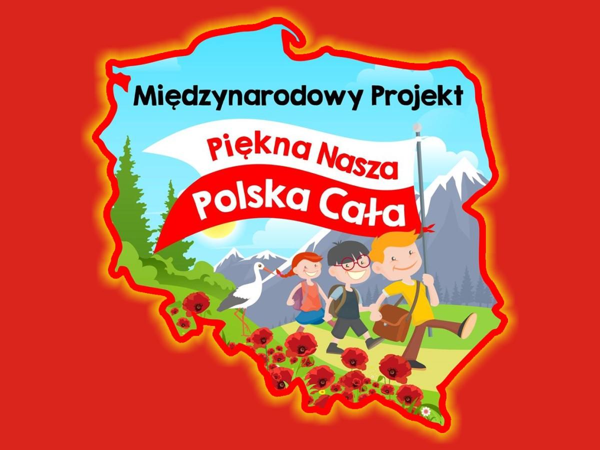 "Projekt ""Piękna Nasza Polska Cała"""