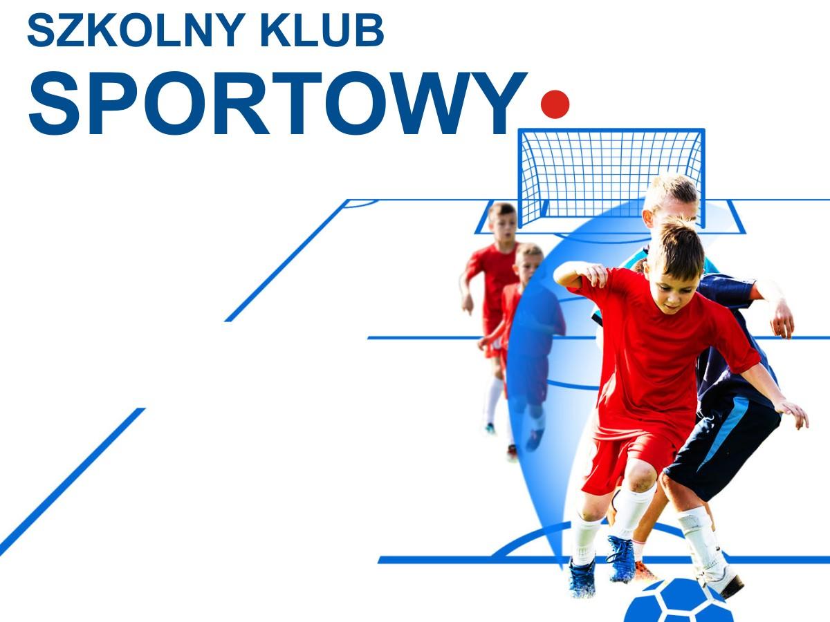 """Projekt """"Szkolny Klub Sportowy"""""""