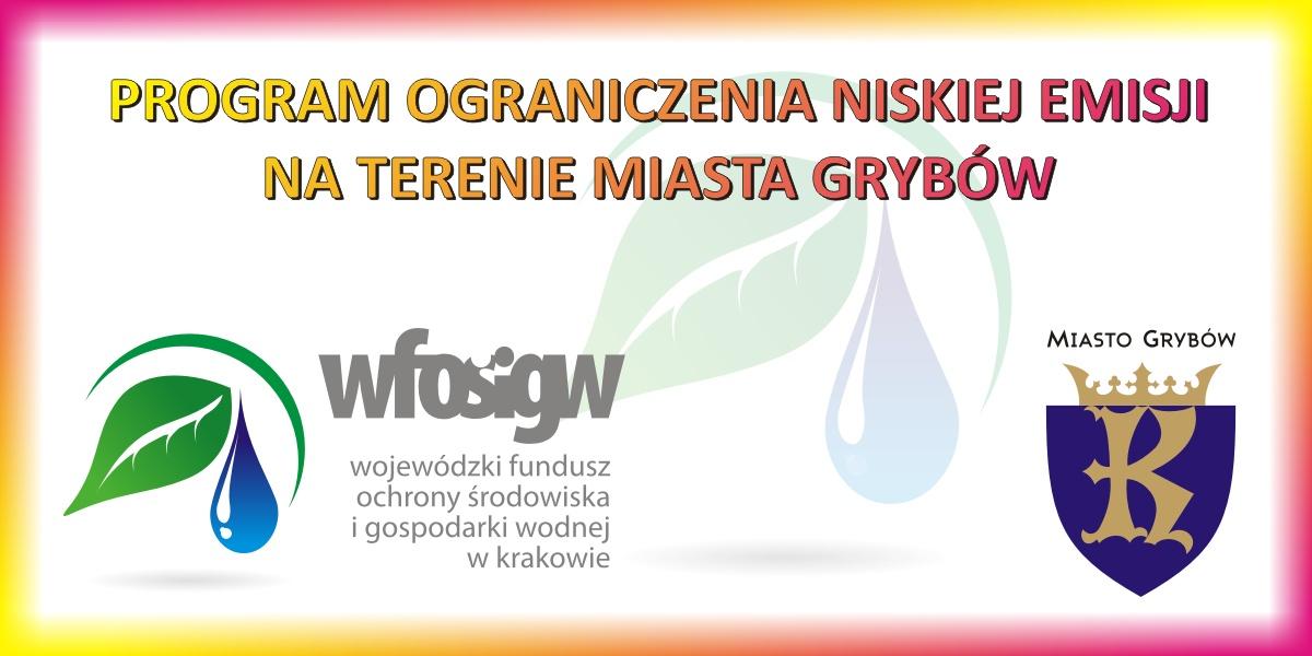 """Zadanie """"Program Ograniczenia Niskiej Emisji na ternie Miasta Grybów"""""""