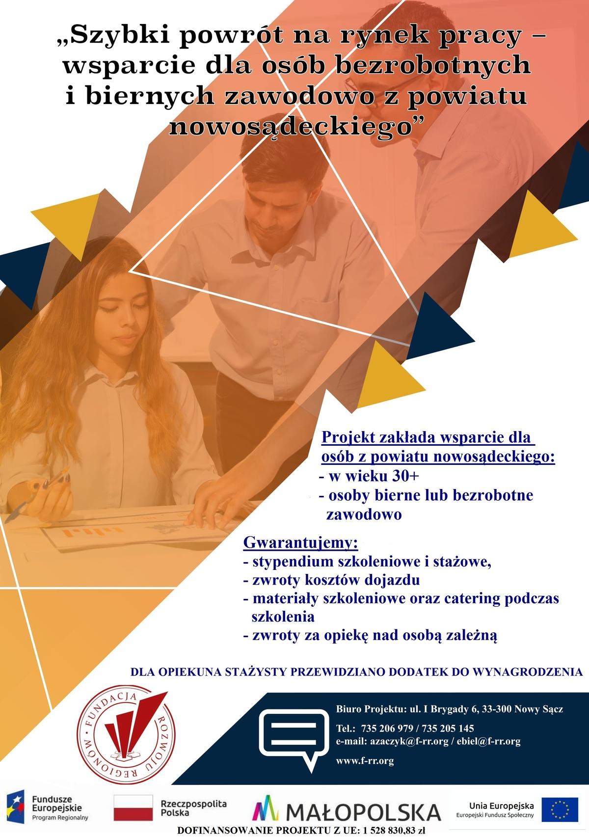 """Plakat: Fundacja Rozwoju Regionów zNowego Sącza. Projekt """"Szybki powrót narynek pracy..."""""""