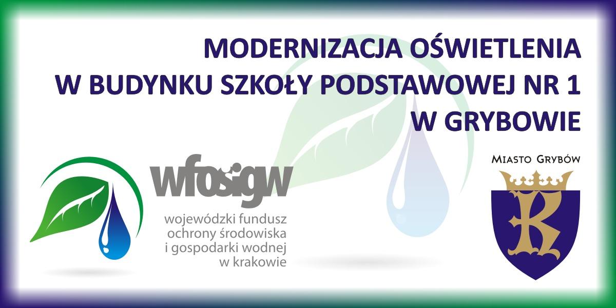 """Zadanie """"Modernizacja oświetlenia wbudynku Szkoły Podstawowej Nr1 wGrybowie"""""""