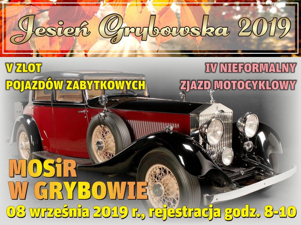 Jesień Grybowska 2019: V Zlot Pojazdów Zabytkowych oraz IV Nieformalny Zjazd Motocyklowy