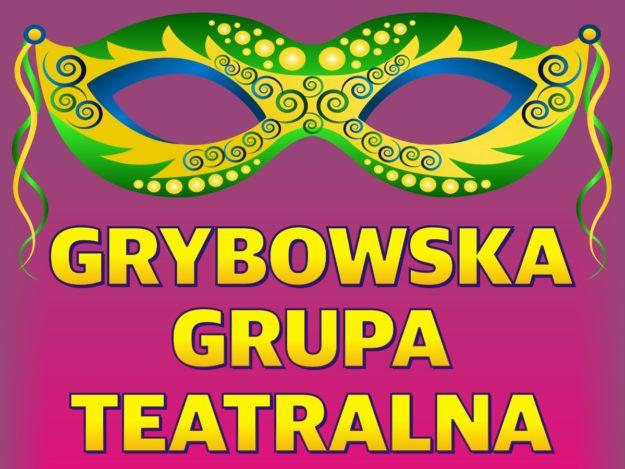 Kolejne spotkanie Grybowskiej Grupy Teatralnej