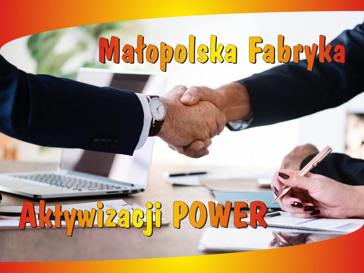 Małopolska Fabryka Aktywizacji POWER