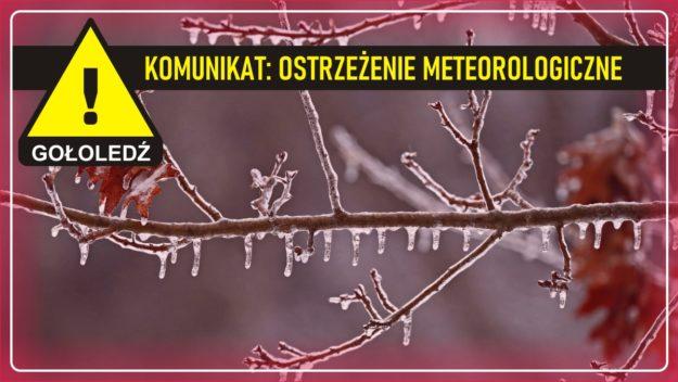 Komunikat pogodowy: Ostrzeżenie meteorologiczne - GOŁOLEDŹ