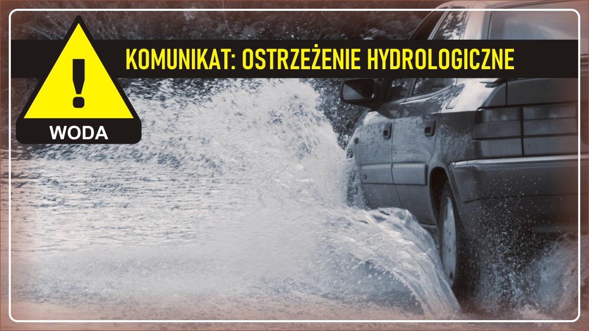 Komunikat pogodowy: Ostrzeżenie hydrologiczne - WODA