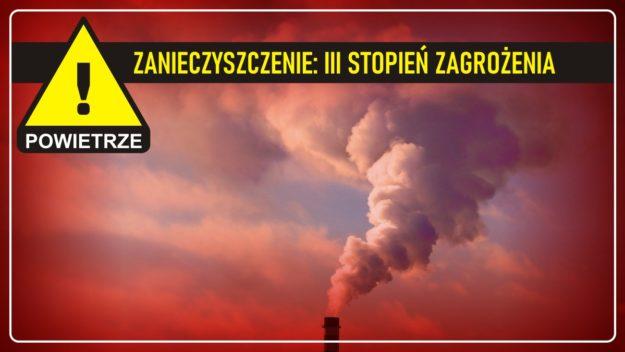 Zanieczyszczenie powietrza: III stopień zagrożenia