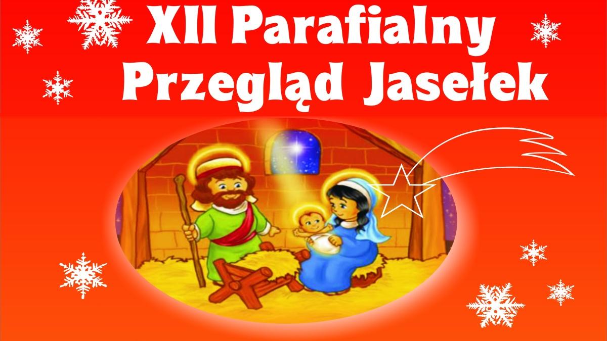 XII Parafialny Przegląd Jasełek