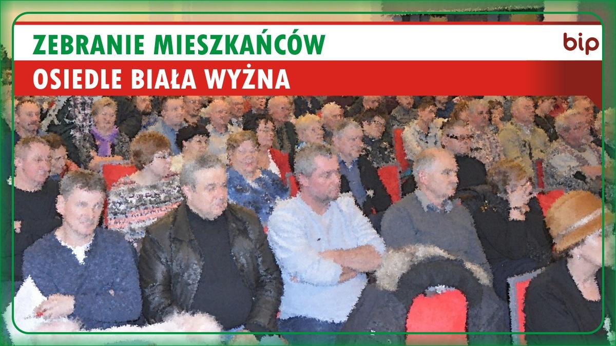 Zebranie Mieszkańców Osiedla Biała Wyżna