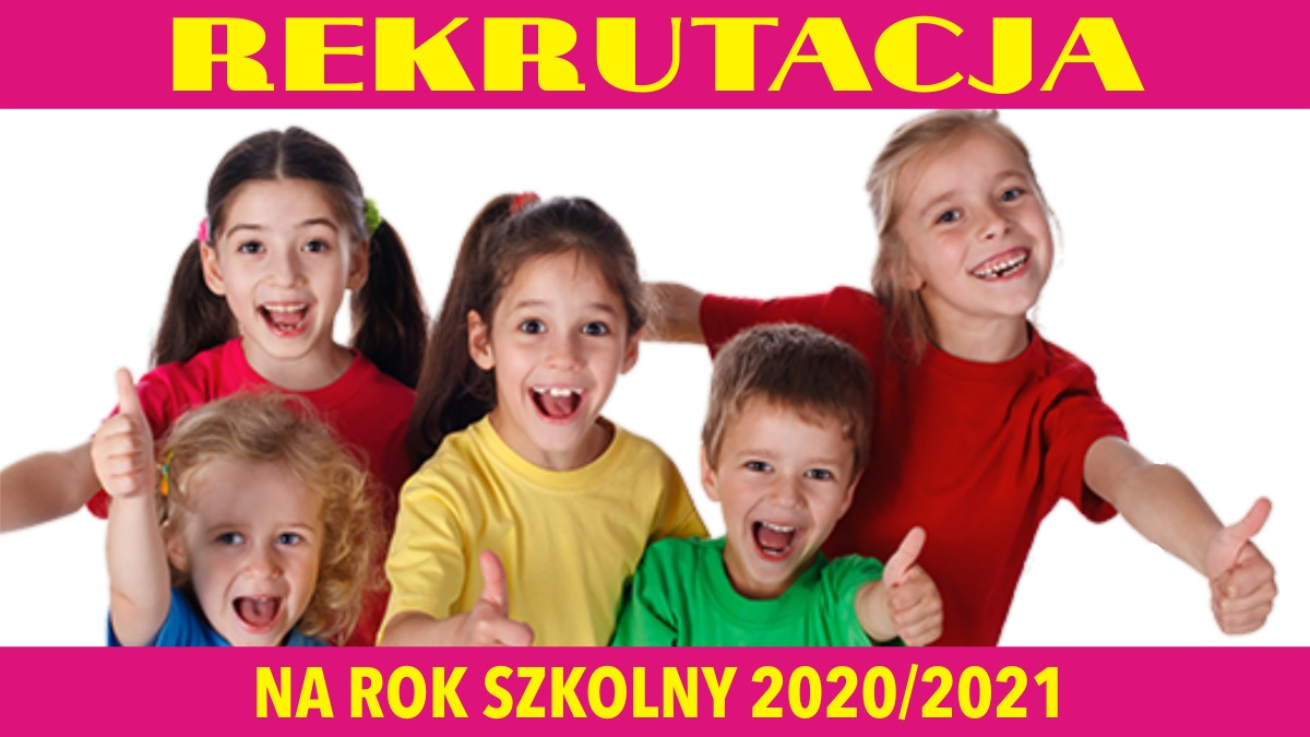 Znalezione obrazy dla zapytania: rekrutacja 2020/2021