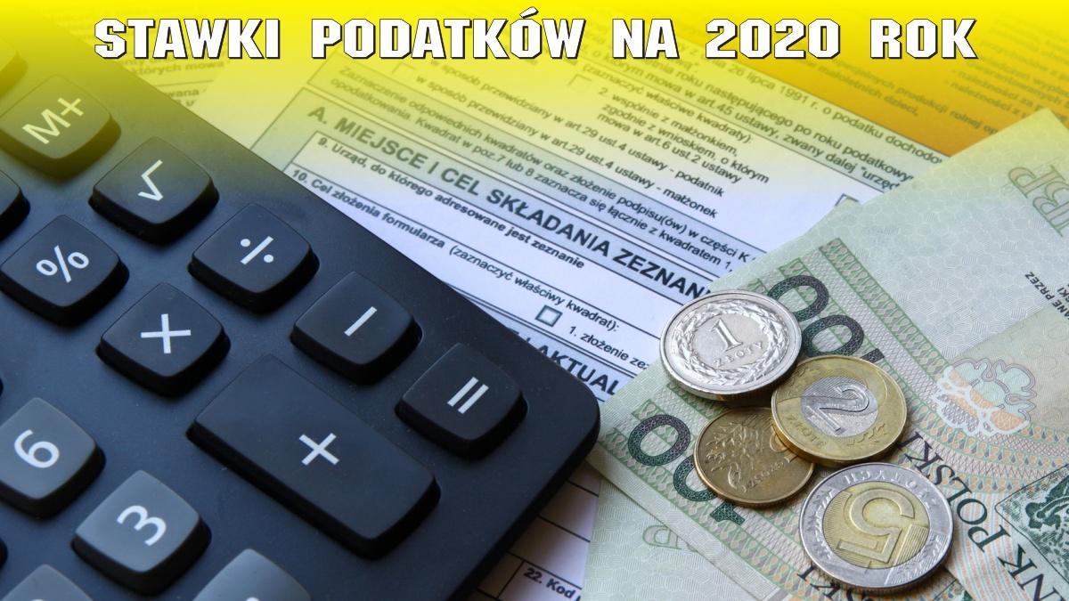 Stawki podatków na 2020 rok
