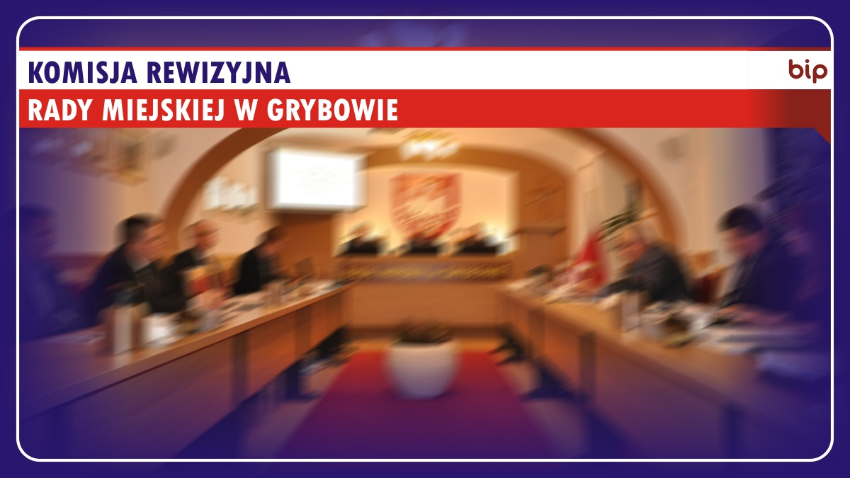 Komisja Rewizyjna Rady Miejskiej wGrybowie