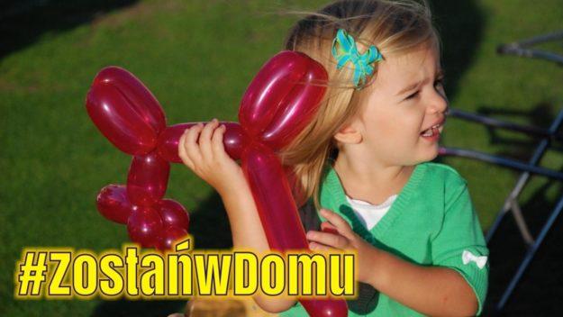 #ZostańwDomu: Baloniki na Dzień Dziecka