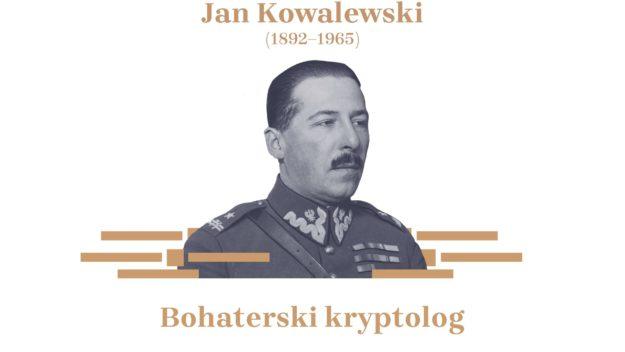 Jan Kowalewski - bohater wojny polsko-bolszewickiej