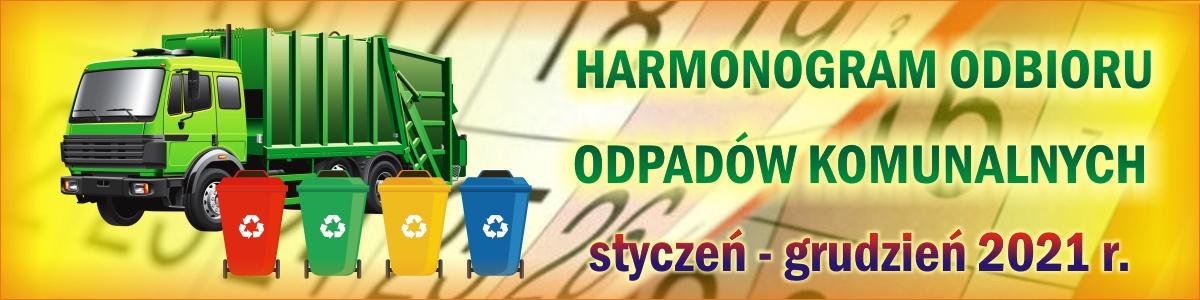 Harmonogram odbioru odpadów komunalnych (styczeń - grudzień 2021 r.)